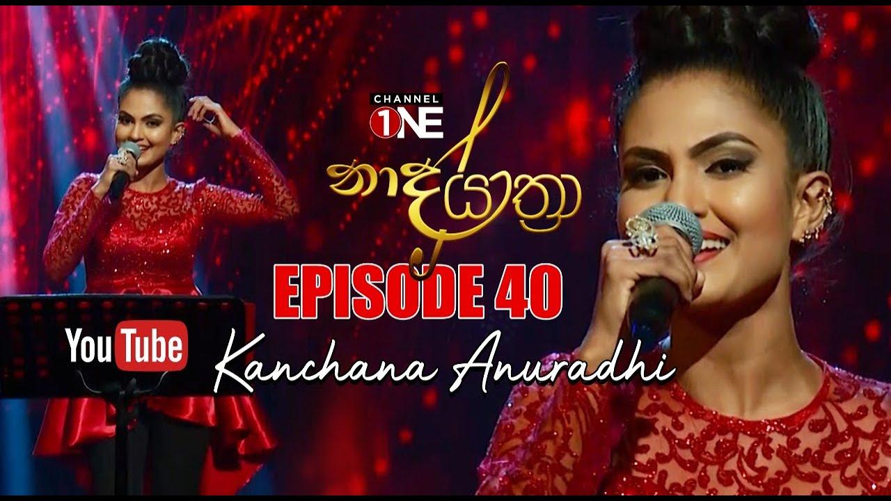Naada Yaathra with Kanchana Anuradhi - 10-07-2021